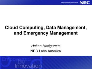 Cloud Computing, Data Management, and Emergency Management