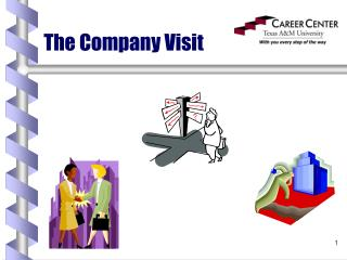 The Company Visit