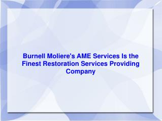 Burnell Moliere's AME Services