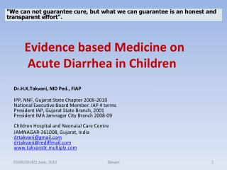 Evidence based Medicine on  Acute Diarrhea in Children