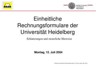 Einheitliche Rechnungsformulare der Universit t Heidelberg