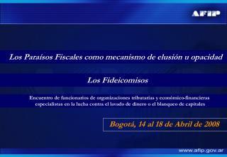 Bogot , 14 al 18 de Abril de 2008