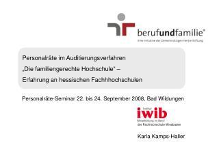 Personalr te im Auditierungsverfahren   Die familiengerechte Hochschule     Erfahrung an hessischen Fachhhochschulen