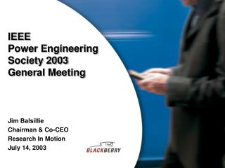 IEEE Power Engineering Society 2003 General Meeting