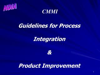 Guidelines for Process   Integration    Product Improvement