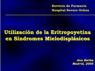 Utilizaci n de la Eritropoyetina en S ndromes Mielodispl sicos