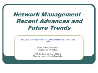Network Management   Recent Advances and Future Trends