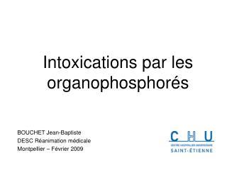 Intoxications par les organophosphor s