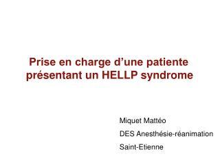 Prise en charge d une patiente pr sentant un HELLP syndrome