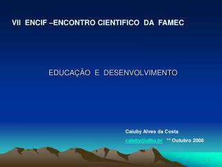 EDUCA  O  E  DESENVOLVIMENTO