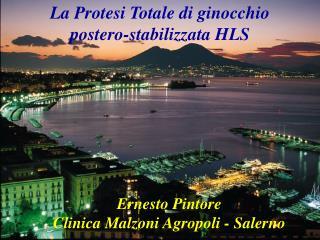 La Protesi Totale di ginocchio  postero-stabilizzata HLS