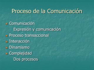 Proceso de la Comunicaci n