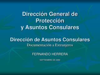 Direcci n General de Protecci n  y Asuntos Consulares  Direcci n de Asuntos Consulares