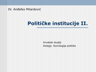 Politicke institucije II.