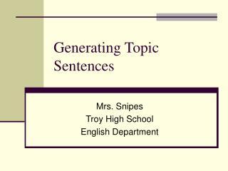 Generating Topic Sentences