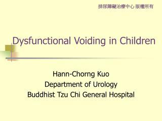 Dysfunctional Voiding in Children