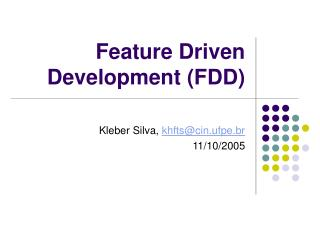Feature Driven Development FDD