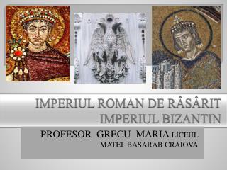 IMPERIUL ROMAN DE R S RIT IMPERIUL BIZANTIN