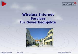 Wireless Internet Services f r Gewerbeobjekte