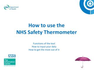 How to use the  NHS Safety Thermometer