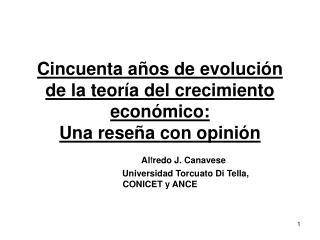 Cincuenta a os de evoluci n de la teor a del crecimiento econ mico: Una rese a con opini n