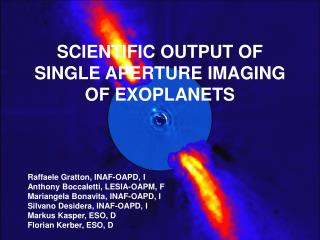 SCIENTIFIC OUTPUT OF SINGLE APERTURE IMAGING OF EXOPLANETS