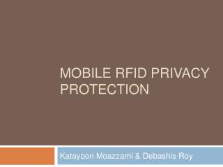 Mobile RFID privacy protection