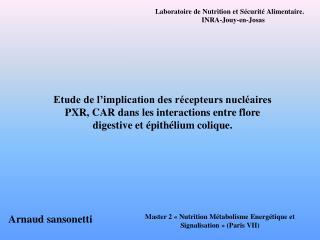 Etude de l implication des r cepteurs nucl aires PXR, CAR dans les interactions entre flore digestive et  pith lium coli