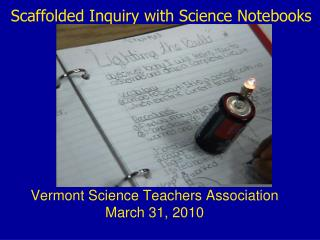 Scaffolded Inquiry with Science Notebooks