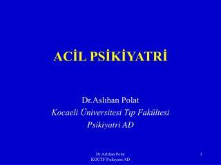 ACIL PSIKIYATRI