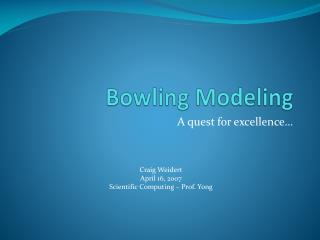 Bowling Modeling