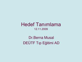 Hedef Tanimlama 12.11.2009