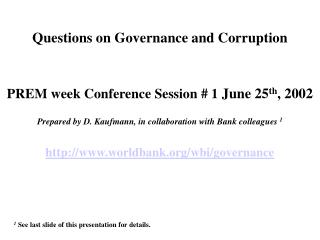 Questions on Governance and Corruption