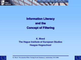 Information Literacy  and the  Concept of Filtering