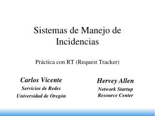 Sistemas de Manejo de Incidencias  Pr ctica con RT Request Tracker