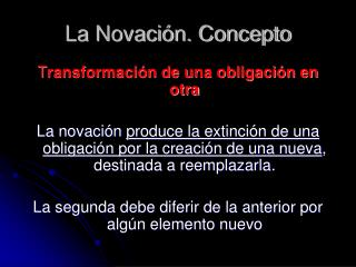 La Novaci n. Concepto