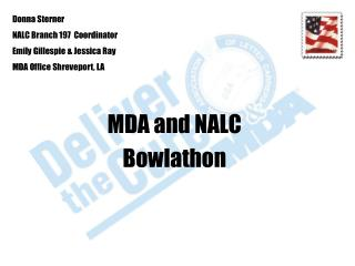 MDA and NALCBowlathon