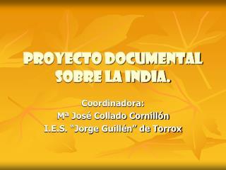 Proyecto documental sobre la india.