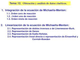 Tema: 12.  Obtenci n y an lisis de datos cin ticos.