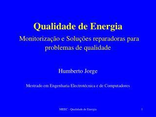 Qualidade de Energia  Monitoriza  o e Solu  es reparadoras para problemas de qualidade