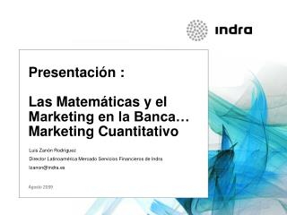 Presentaci n :  Las Matem ticas y el Marketing en la Banca  Marketing Cuantitativo
