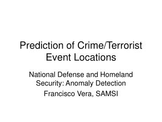 Prediction of Crime