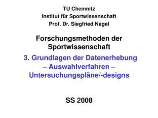 TU Chemnitz Institut f r Sportwissenschaft Prof. Dr. Siegfried Nagel