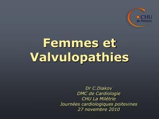 Femmes et Valvulopathies
