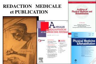 REDACTION   MEDICALE       et PUBLICATION