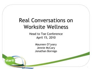 Real Conversations on  Worksite Wellness