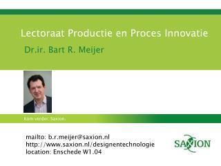 Lectoraat Productie en Proces Innovatie