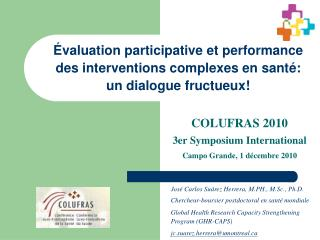 valuation participative et performance des interventions complexes en sant : un dialogue fructueux