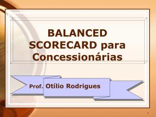 BALANCED SCORECARD para Concession rias