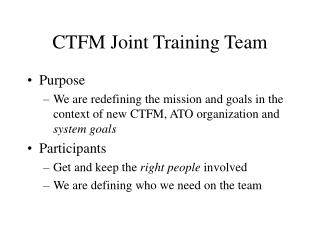 CTFM Joint Training Team